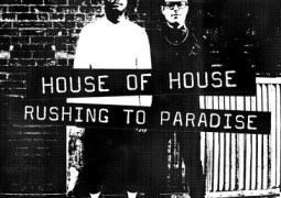 House Of House – Rushing To Paradise EP