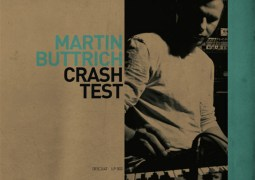 Martin Buttrich ‎- Crash Test - Desolat
