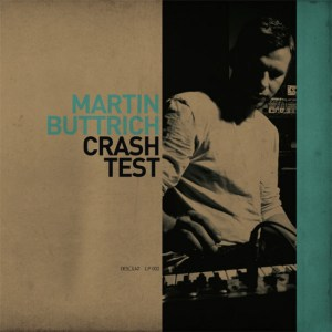 Martin Buttrich - Crash Test - Desolat