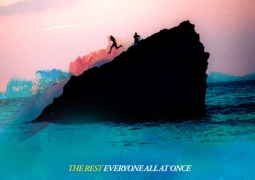 The Rest – Everyone At All Once