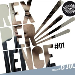 Various Artists - Rexperience #01 mixed by D'Julz - Module Records