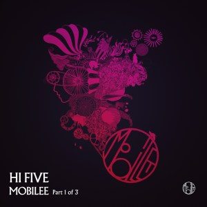 Mobilee Hi Five Part 1