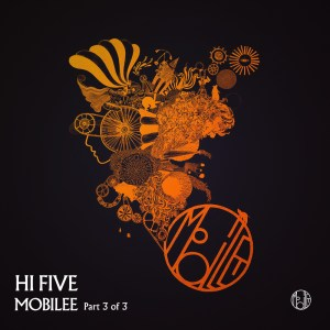 Mobilee Hi Five Part 3