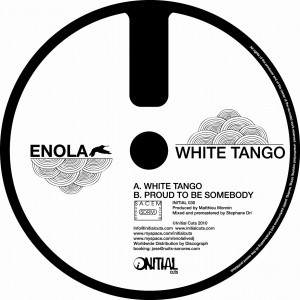 Enola - White Tango - Initial Cuts