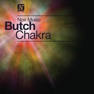 Butch - Chakra - Noir Music