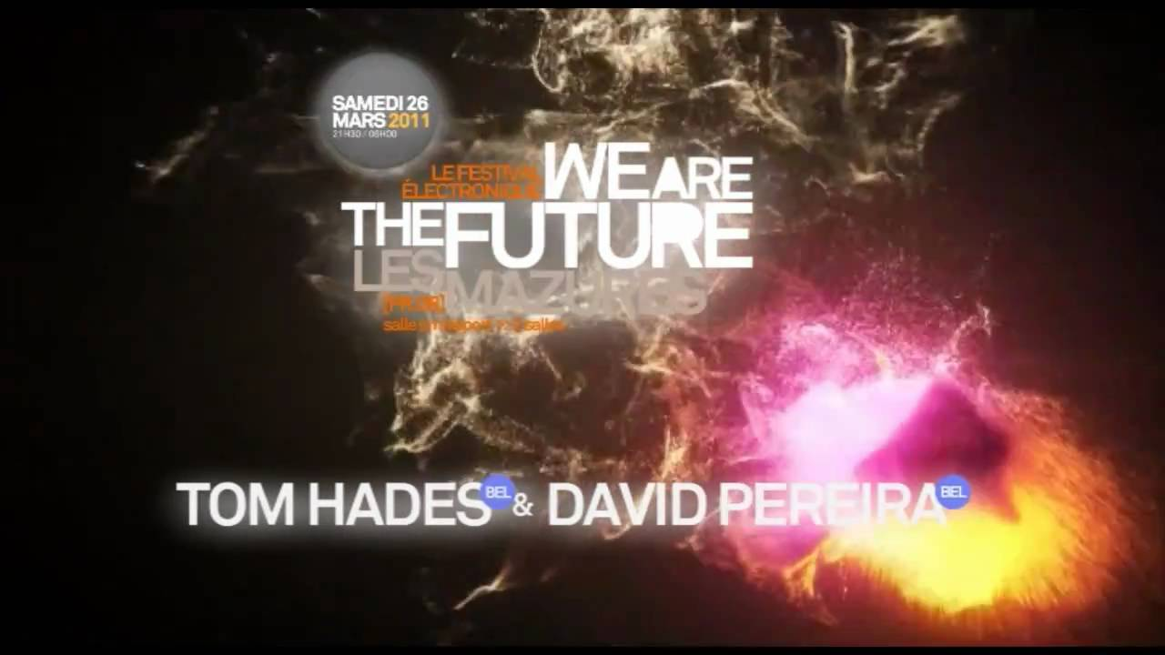 L'édition 2011 de We Are The Future ce 26 mars