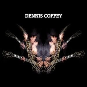 Dennis Coffey - Denis Coffey - Strut Records