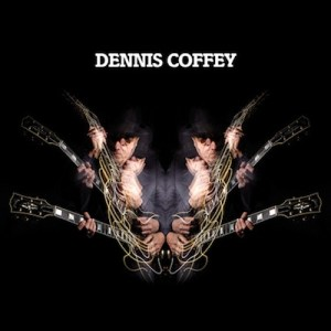 Dennis Coffey - Denis Coffey - Strut Records