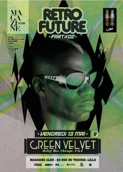 Le Magazine Club invite Green Velvet ce vendredi 13 mai