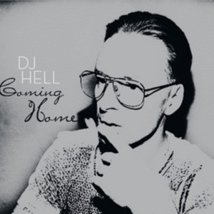 Various Artists - Coming Home by DJ Hell - Stereo Deluxe
