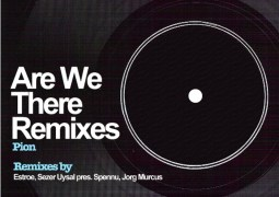 Pion - Are We There Remixes - A Must Have Records