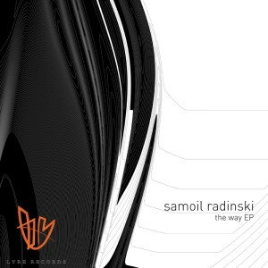 Samoil Radinski - The Way EP - Lyre Records