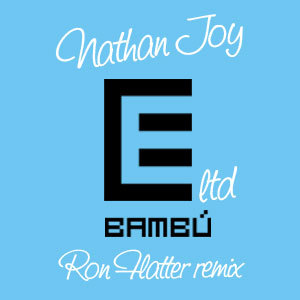 Nathan Joy - Melineo EP - Bambú Records