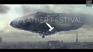 Teaser - Weather Festival 2014