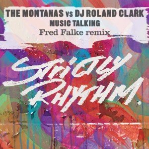 The Montanas vs Roland Clarke - Music Talking - Strictly Rhythm