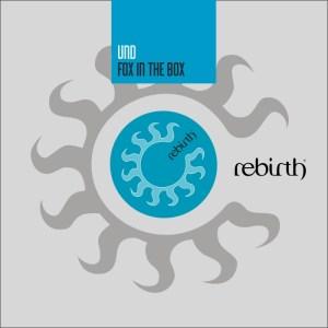 Und - Fox in the Box - Rebirth