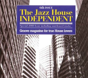Various Artists - The Jazz House Independent 6th Issue - Irma Records