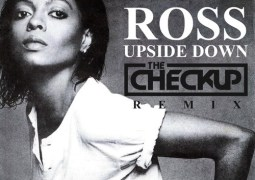 Diana Ross - Upside Down (The Checkup Club Remix)