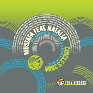 Mustafa - Circles 2009 [feat. Natalía] (The Remixes) - Tony Records