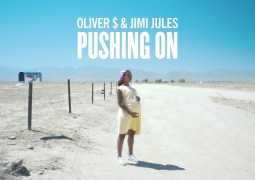 Oliver $ & Jimi Jules – Pushing On