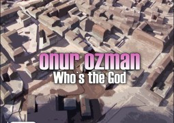 Onur Ozman – Who's The God
