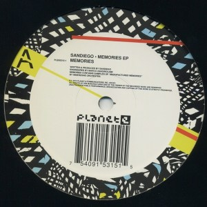 Sandiego - Memories EP - Planet E