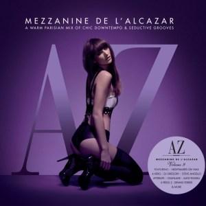 Various Artists - Mezzanine De L'Alcazar Volume 9 mixed by Michael Canitrot - Defected
