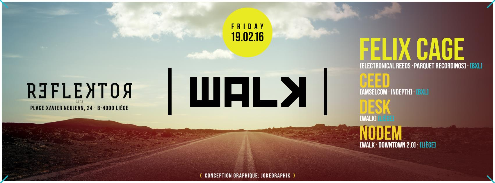 WALK avec Felix Cage au Reflektor (Liège) le 19 février 2015
