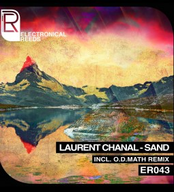 ER043 - Laurent Chanal - Sand - Electronical Reeds