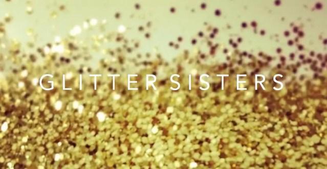 glitter-sisters-4