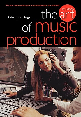 The-Art-of-Music-Production-9781844494316