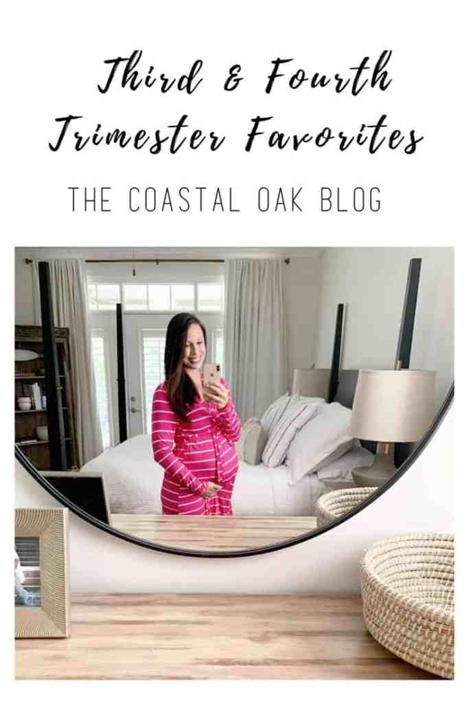 Third and Fourth Trimester Favorites