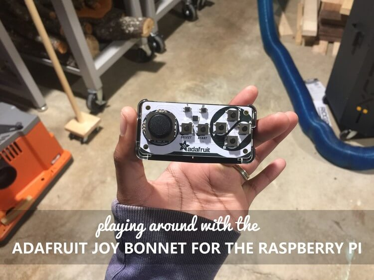Playing around with the Adafruit Joy Bonnet for the Raspberry Pi