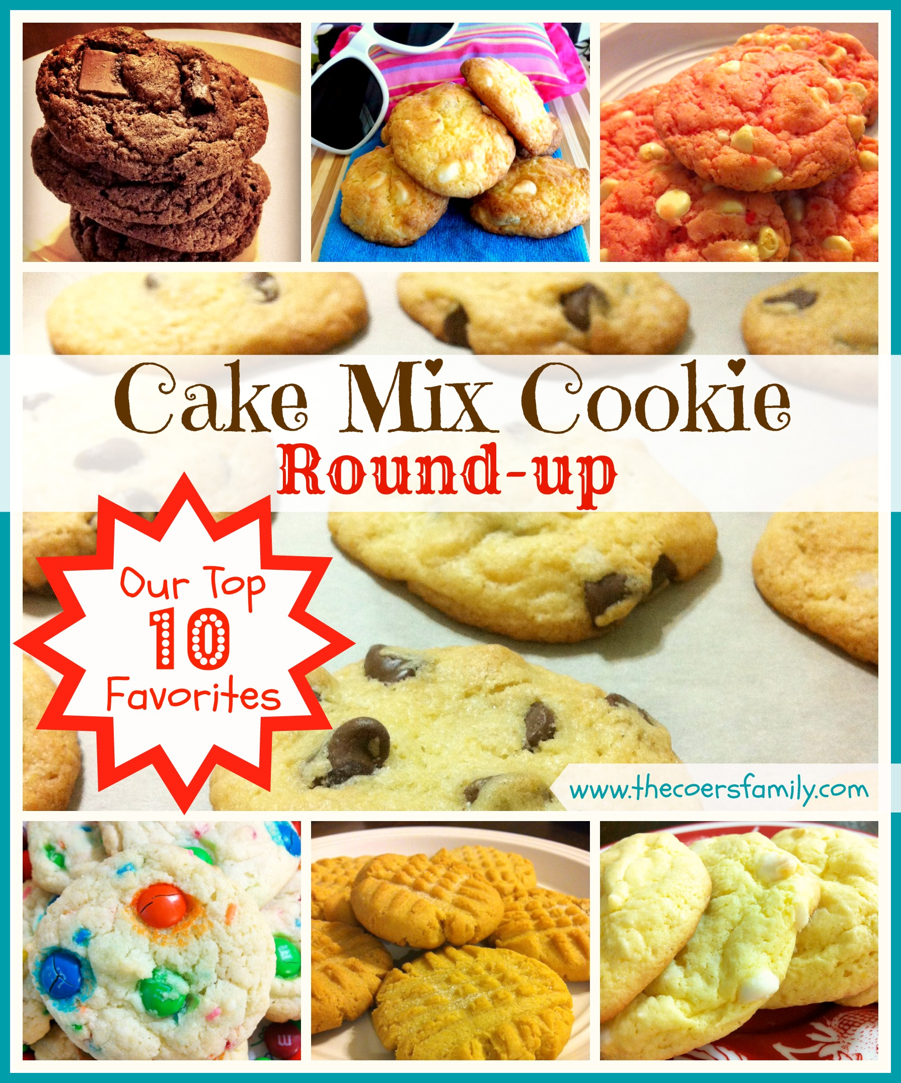 Cake Mix Cookie Roundup Our Top 10 Family Favorites The Coers Family