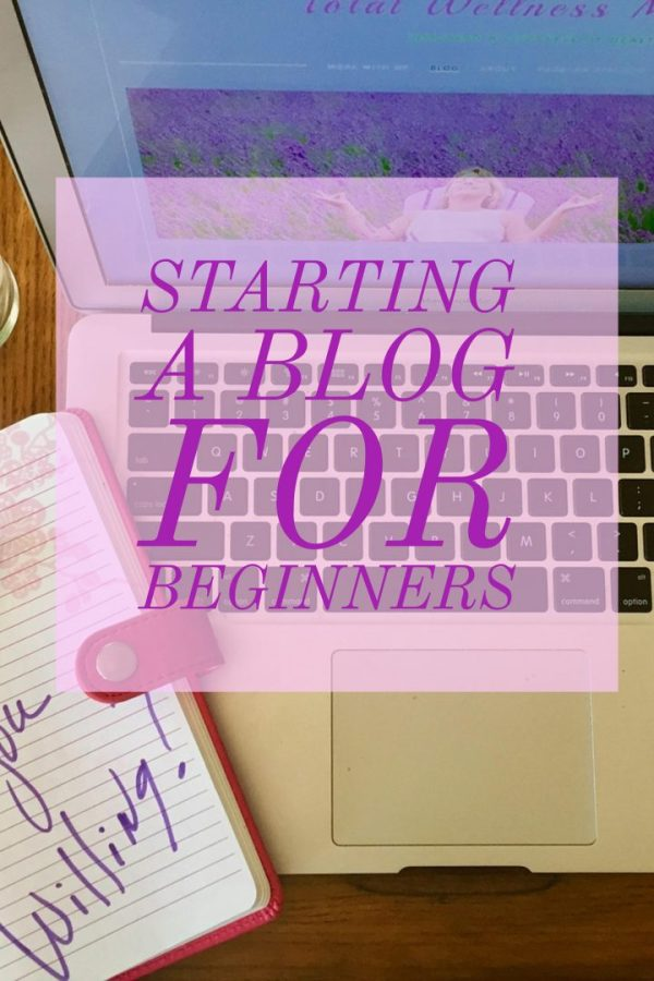starting a blog for beginners.