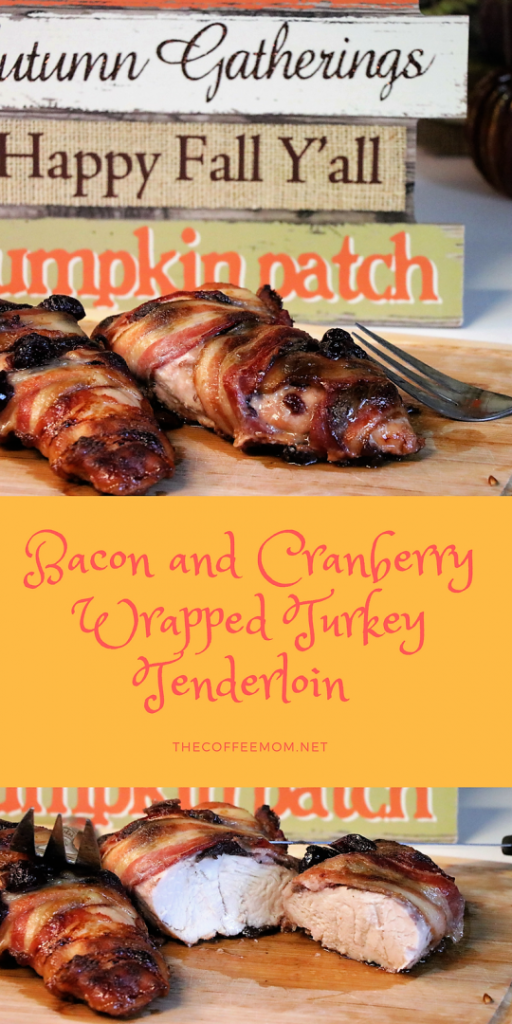 Cranberry & Bacon Wrapped Turkey Tenderloin