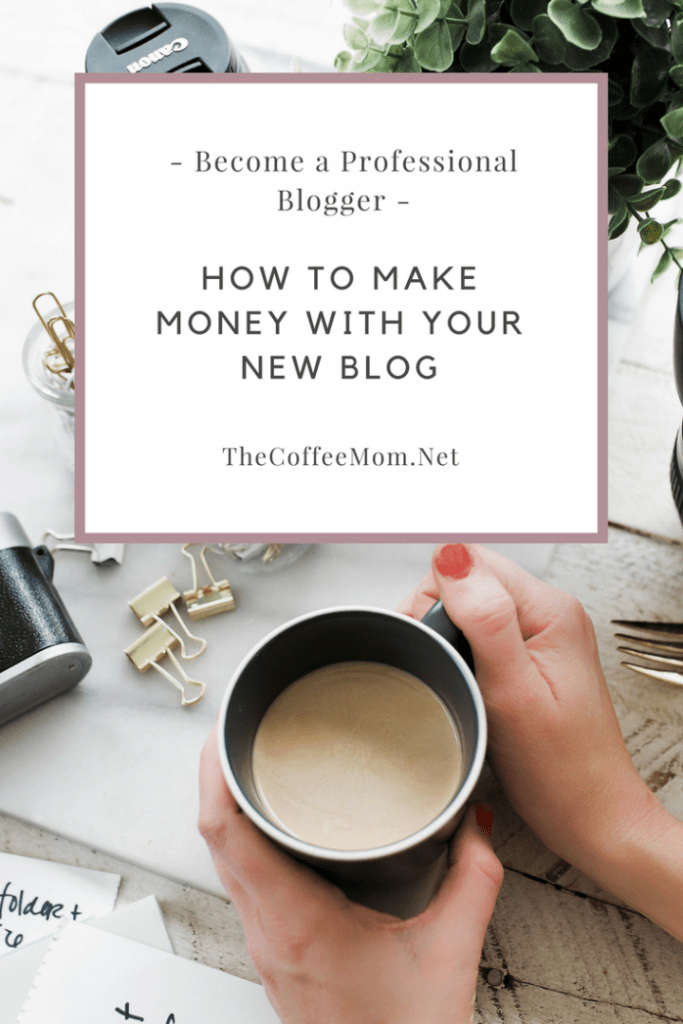 Become a professional blogger and star making money with your new blog