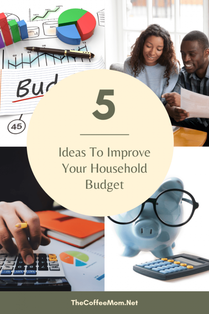 5 Ideas To Improve Your Household Budget