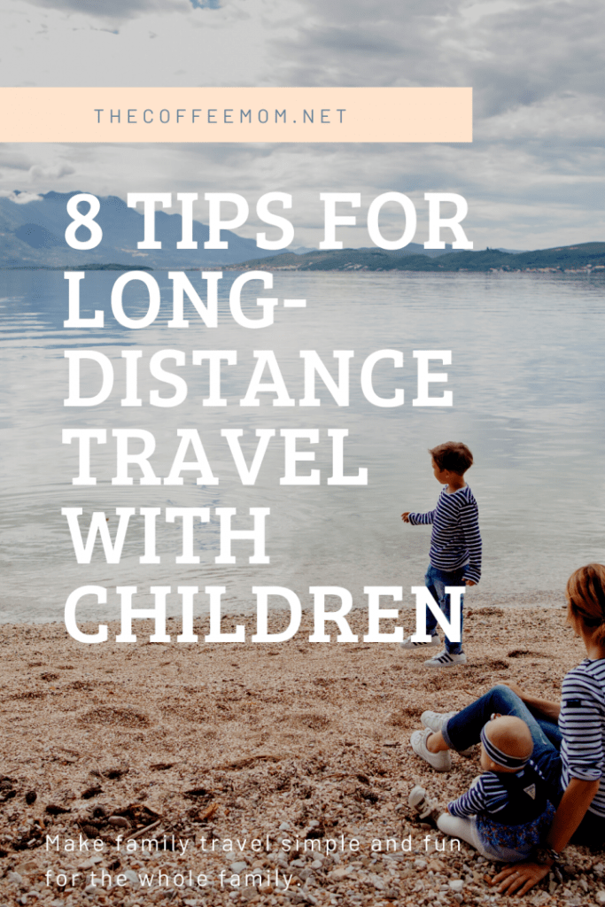 Eight Tips For Long-Distance Travel With Children