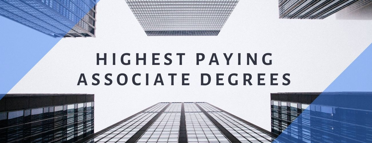 Highest Paying Associate Degrees