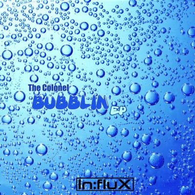 The Colonel 'Bubblin' EP' cover art.
