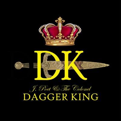 J.Poet & The Colonel - 'Dagger King' Cover Art