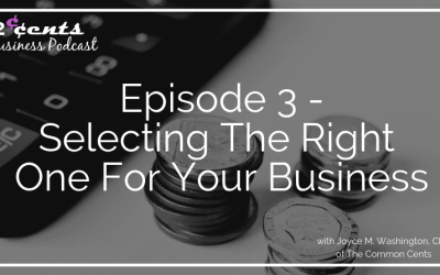 Episode 003 – Selecting The Right One For Your Business (The Right Accounting Software)