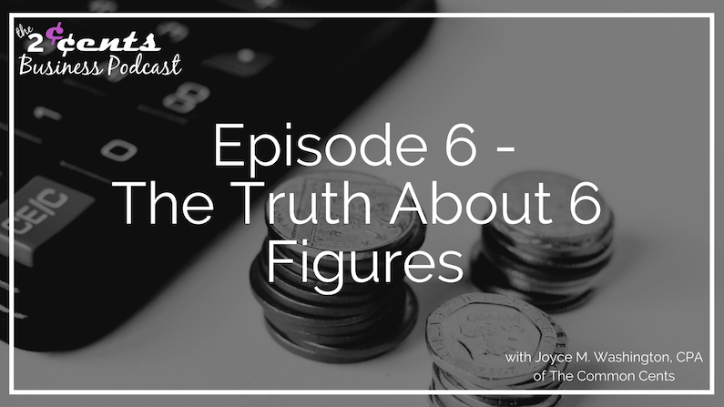 The Truth About 6 Figures
