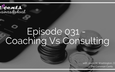 Episode 031 – Coaching Vs Consulting