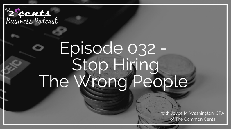 Episode 2 - Stop Hiring The Wrong People