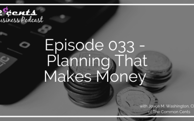Episode 033 – Planning That Makes Money