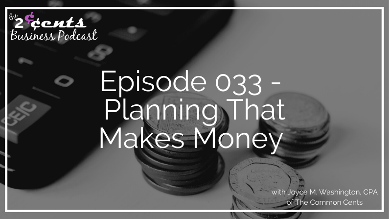 Episode 033 Planning Makes Money