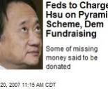 Norman Hsu, major Campaign Contributor to Hillary Clinton