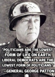 General Patton had an excellent grasp on politics to in addition to his profound military expertise.